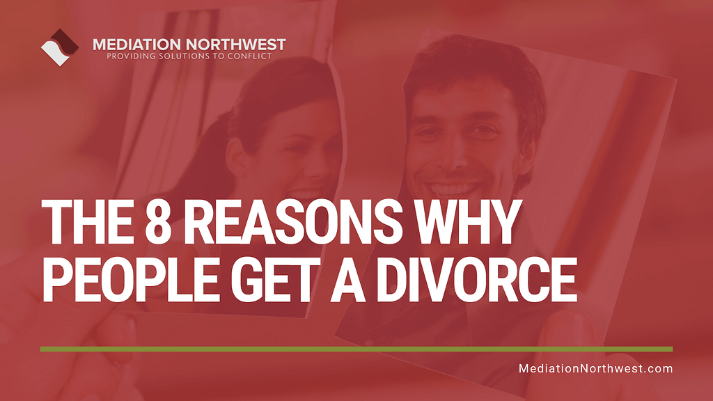 The 8 reasons why people get a divorce - Julie Gentili Armbrust