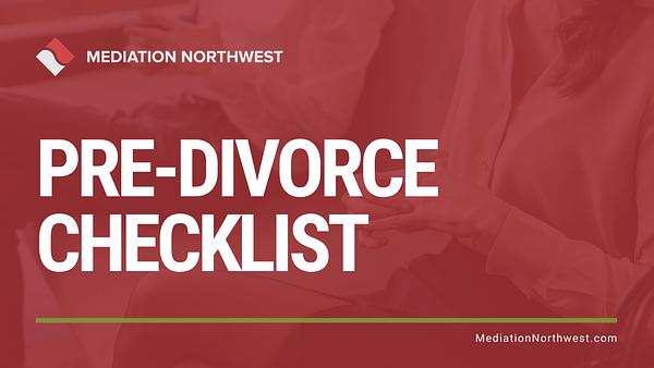 Pre-Divorce Checklist - Julie Gentili Armbrust - eugene oregon divorce mediation